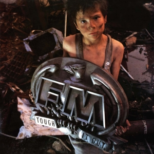 FM - Tough It Out