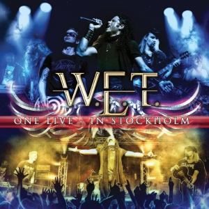 W.E.T. - One Live In Stockholm