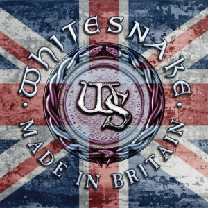 Whitesnake - Made In Britain