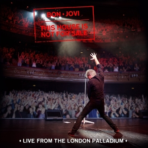 Bon Jovi - Live From The London Palladium