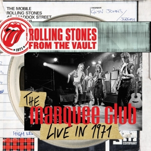 The Rolling Stones - The Marquee Club Live in 1971