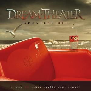 Dream Theater - Greatest Hit (… And 21 Other Pretty Cool Songs)
