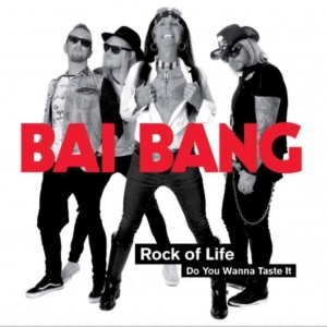 Bai Bang - Rock Of Life: Do You Wanna Taste It