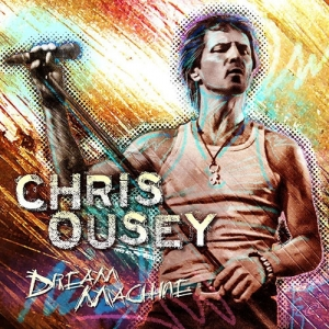 Chris Ousey - Dream Machine