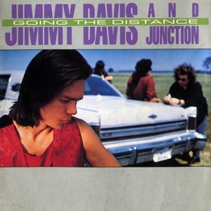 Jimmy Davis & Junction - Going The Distance