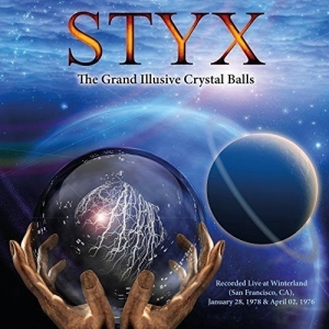 Styx - The Grand Illusive Crystal Balls