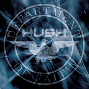 Hush - Department Of Faith