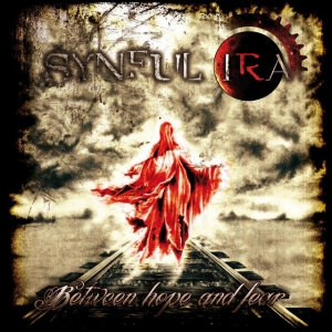 Synful Ira - Between Hope & Fear