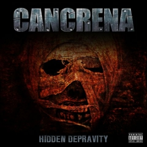 Cancrena - Hidden Depravity