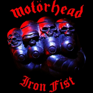Motorhead - Iron Fist