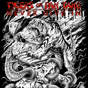Tygers Of Pan Tang - Never Give In