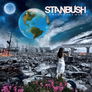 Stan Bush - Change The World