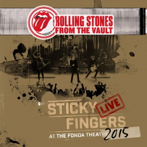 The Rolling Stones - Sticky Fingers Live At The Fonda Theatre 2016