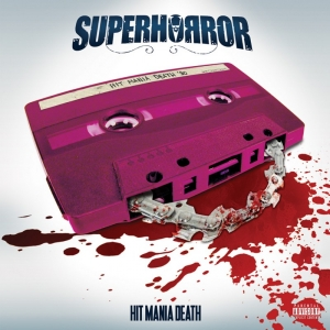 Superhorror - Hit Mania Death