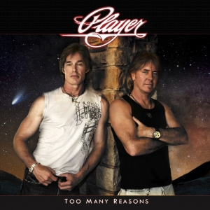 Player - Too Many Reasons