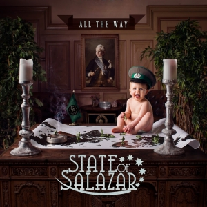 State Of Salazar - All The Way