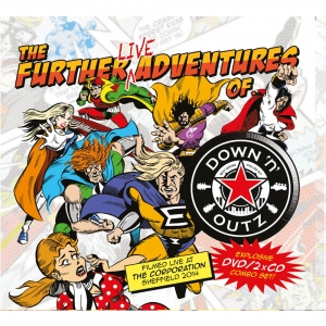 Down 'N Outz - The Further Live Adventures Of…