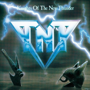 TNT - Knights Of The New Thunder