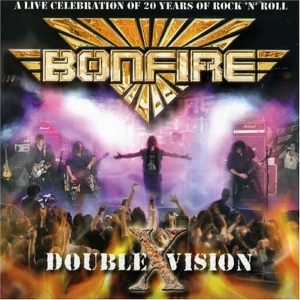 Bonfire - Double X Vision