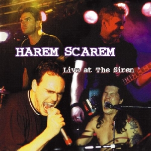 Harem Scarem - Live at the Siren