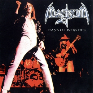 Magnum - Days of Wonder: Live 1976