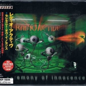 Radioactive - Ceremony of Innocence