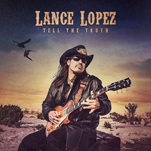 Lance Lopez - Tell The Truth