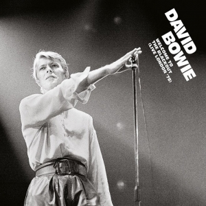 David Bowie - Welcome to the Blackout (Live London '78) - Record Store Day 2018