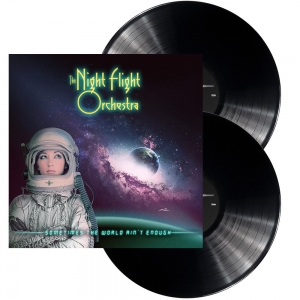 The Night Flight Orchestra - Sometimes The World Ain't Enough