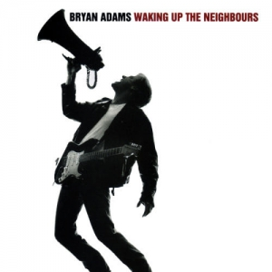 Bryan Adams - Waking Up The Neighbours