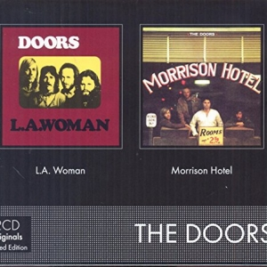 The Doors - L.A. Woman / Morrison Hotel