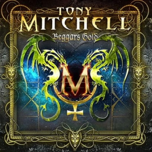 Tony Mitchell - Beggars Gold