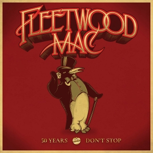 Fleetwood Mac - 50 Years: Don't Stop