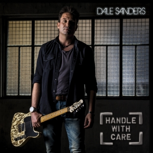 Dale Sanders - Handle With Care