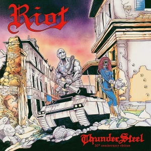Riot - Thundersteel - 30th Anniversary Edition