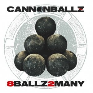 Cannonballz - 8 Ballz 2 Many