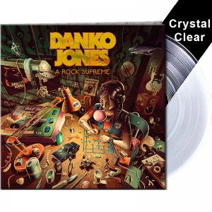 Danko Jones - A Rock Supreme - Crystal Clear Vinyl
