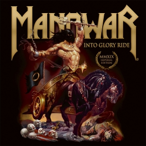 Manowar - Into Glory Ride - Imperial Edition MMXIX