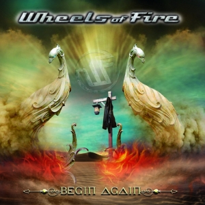 Wheels of Fire - Begin Again