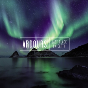 Ardours - Last Place of Earth