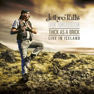 Jethro Tull's Ian Anderson - Thick As A Brick - Live In Iceland