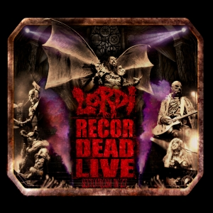 Lordi - Recordead Live: Sextourcism in Z7