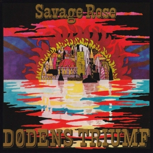 Savage Rose - Dodens Triumf