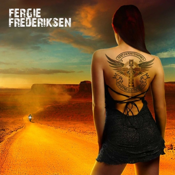 Fergie Frederiksen - Happiness Is The Road -