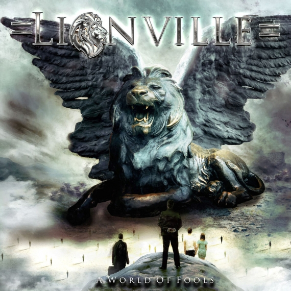 Lionville - A World Of Fools -