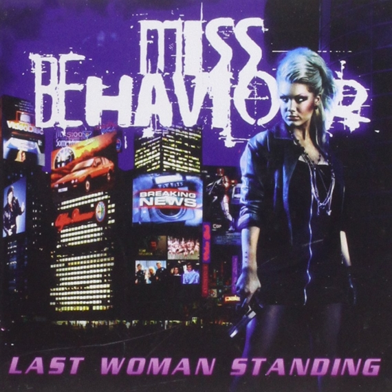 Miss Behaviour - Last Woman Standing -
