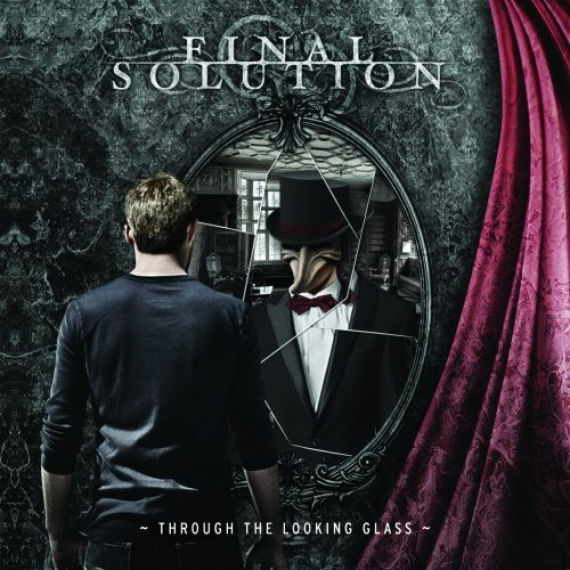 Final Solution - Through The Looking Glass -