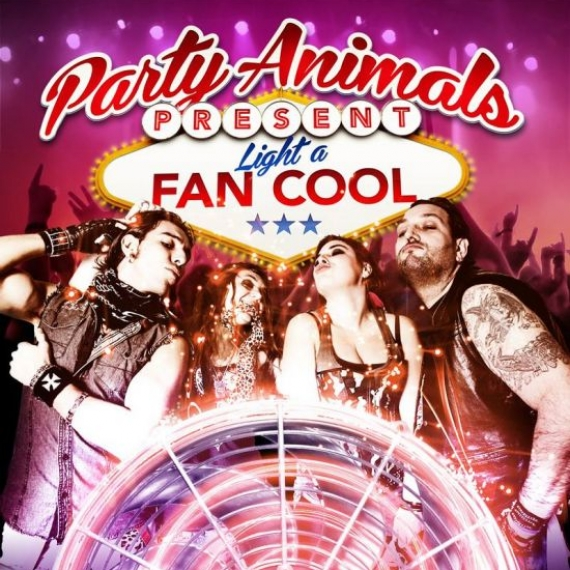 Party Animals - Light A Fan Cool -