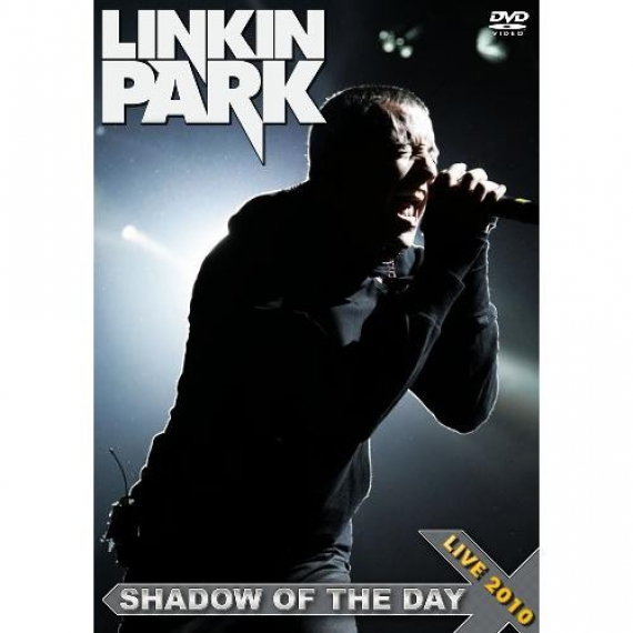 Linkin Park - Shadow Of The Day -