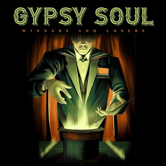 Gypsy Soul - Winners and Losers -